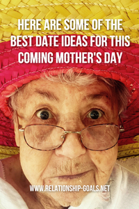 Date Ideas for Mother's Day