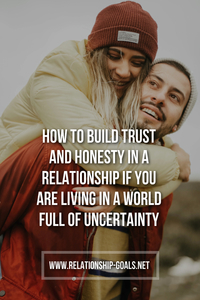 Trust and Honesty in a Relationship