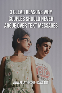 3 Clear Reasons Why Couples Should Never Argue Over Text Messages