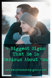 4 Biggest Signs That He Is Serious About You