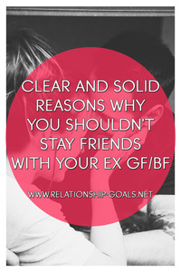 Stay Friends With Your EX GF/BF