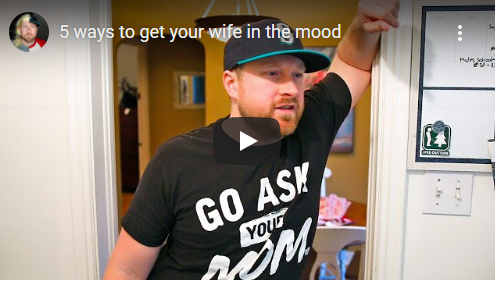 Tips to Get Your Wife in the Mood